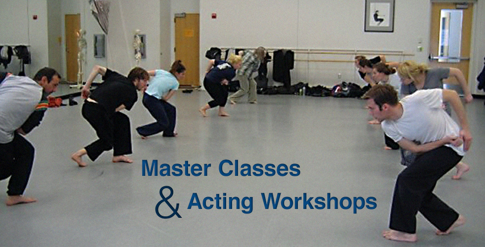 Master Classes and Acting Workshops